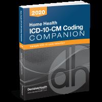 Home Health ICD-10-CM Coding Companion, 2020