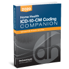 Home Health ICD-10-CM Coding Companion, 2020