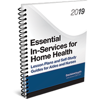 Essential In-Services for Home Health: Lesson Plans and Self-Study Guides for Aides and Nurses