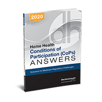 Home Health Conditions of Participation (CoP) Answers, 2020
