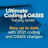 Ultimate Coding & OASIS Training Virtual Series: OASIS Training & ICD-10 Advanced Coding