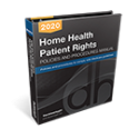 Home Health Patient Rights Policies and Procedures Manual, 2020