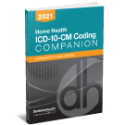 Home Health ICD-10-CM Coding Companion, 2021