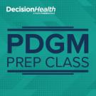 Patient Driven Groupings Model (PDGM) Prep Class