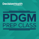 Patient Driven Groupings Model (PDGM) Prep Class