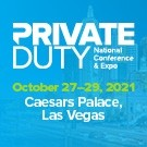 2021 Private Duty National Conference & Expo