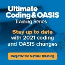 Ultimate Coding & OASIS Training Virtual Series: OASIS & ICD-10 Coding Basics