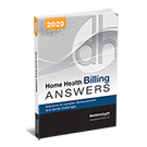 Home Health Billing Answers, 2020