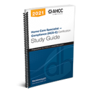 Home Care Specialist – Compliance (HCS-C) Certification Study Guide, 2021